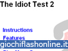 Idiot Test 2